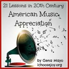 20th Century Music Appreciation curriculum