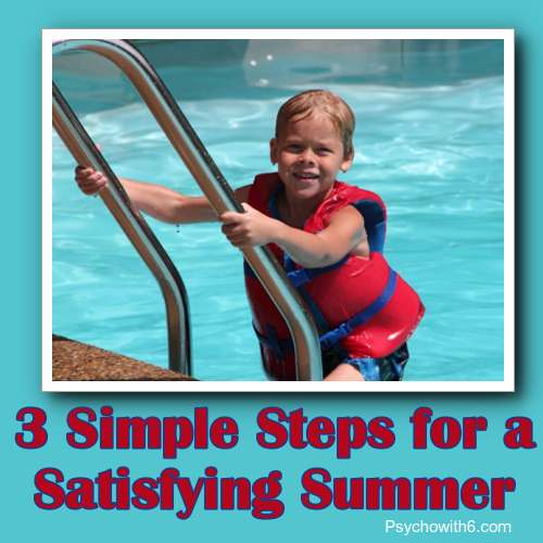 3 simple steps to a satisfying summer