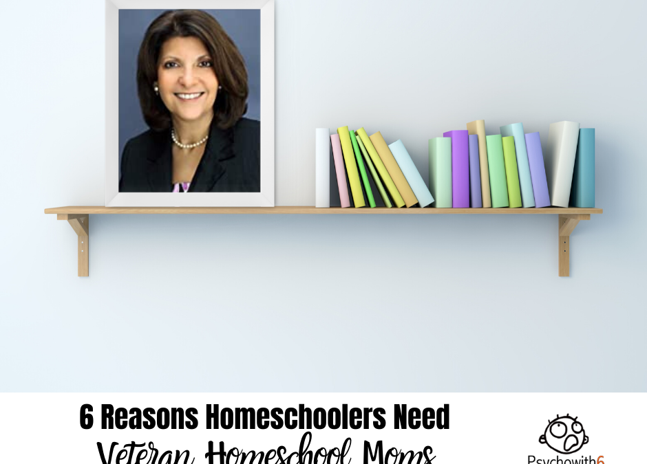 6 Reasons Homeschoolers Need to Look to Veteran Homeschool Moms