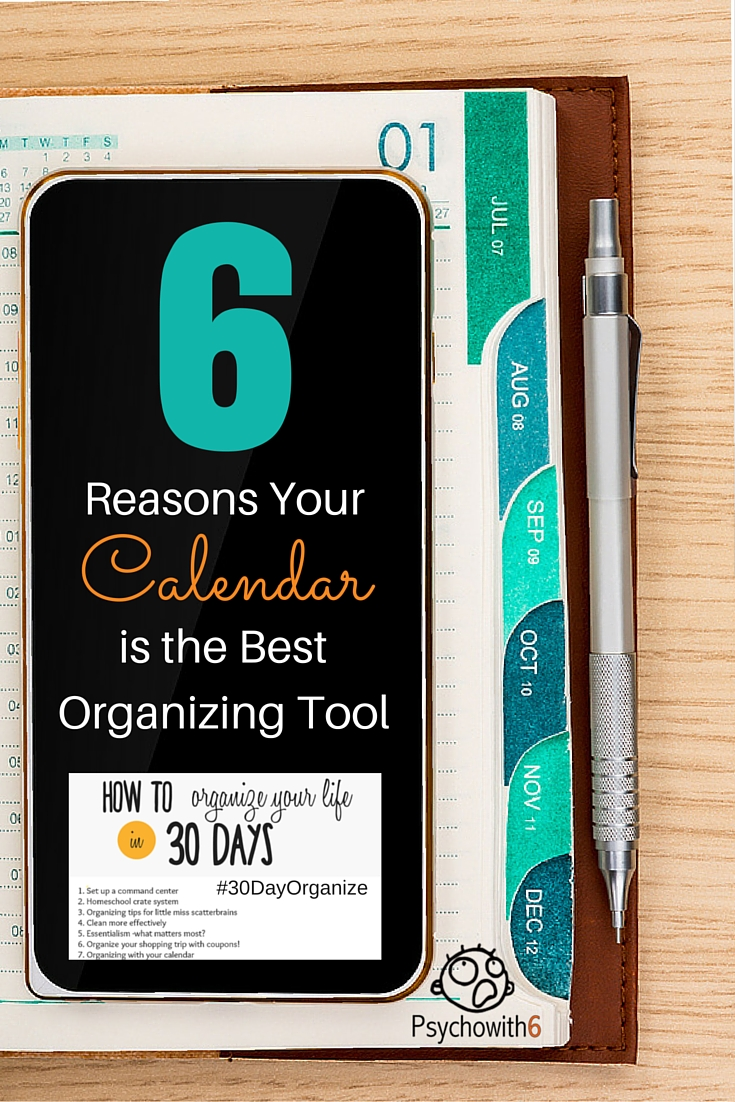 6 Reasons Your Calendar is the Best Organizing Tool
