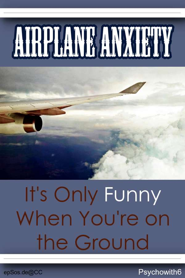 A psychologist's funny account of airplane anxiety, humor