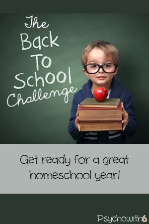 The Back to School Challenge: Get organized for your first homeschool week!