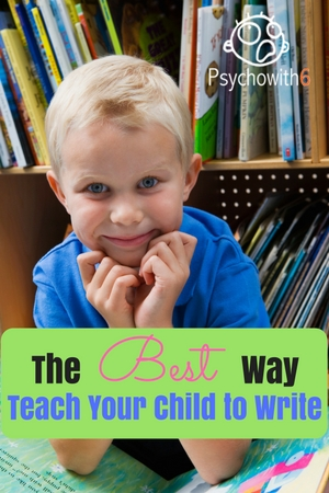 The Best Way to Teach Your Child to Write