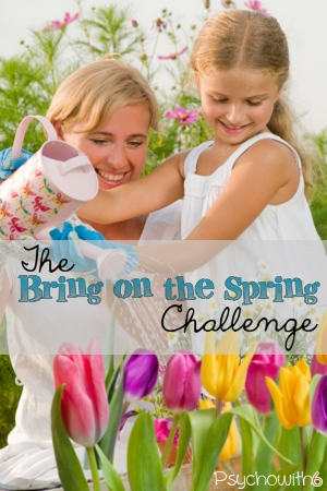 Spend a little time this week to ensure this is your best spring ever!