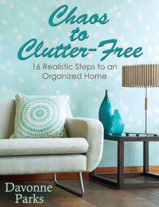Chaos to Clutter Free: Your source for decluttering motivation!