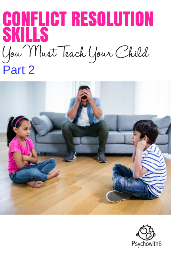 Conflict Skills You Must Teach Your Child, Part 2 #conflictresolution #christianparenting