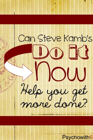 GTD, productivity, Do it Now, Nerd Fitness, Steve Kamb