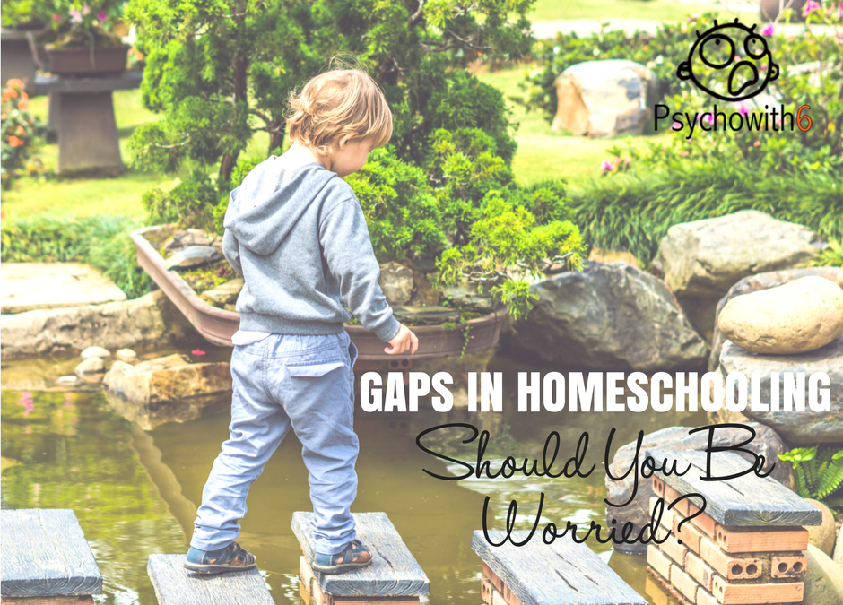 Gaps in Your Homeschool Education: Should You Be Worried?