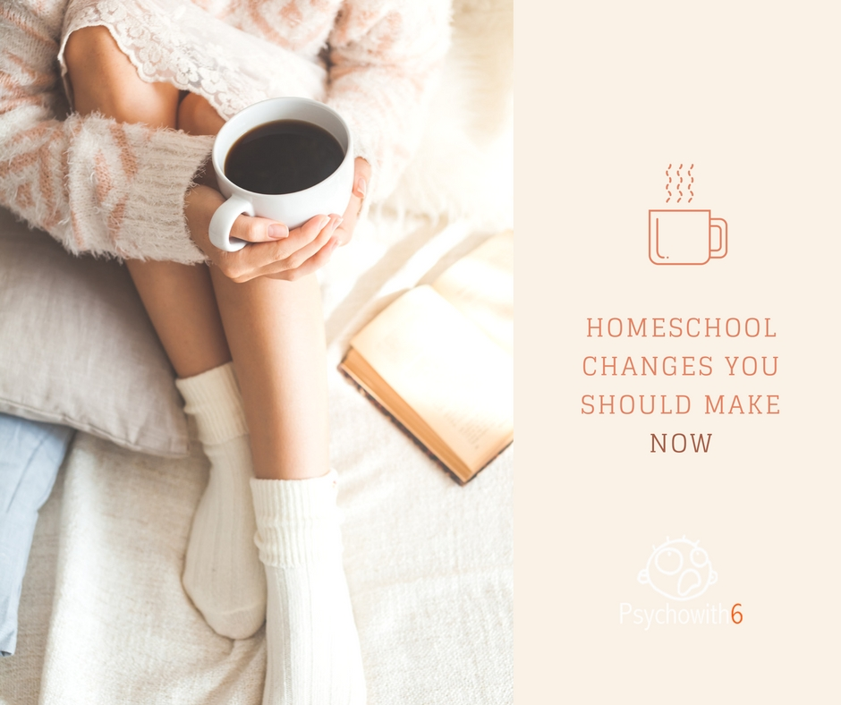 HOMESCHOOL CHANGES YOU SHOULD MAKE NOW FB