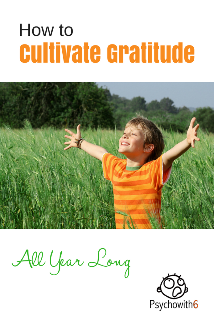 How to Cultivate Gratitude All Year Long #gratitude