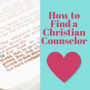 How to Find a Christian Counselor