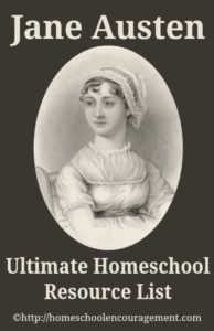 Jane Austen Resources from Homeschool Encouragement
