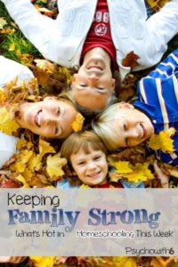 Keeping family strong, homeschooling Bible, baking with toddlers, have a family game night