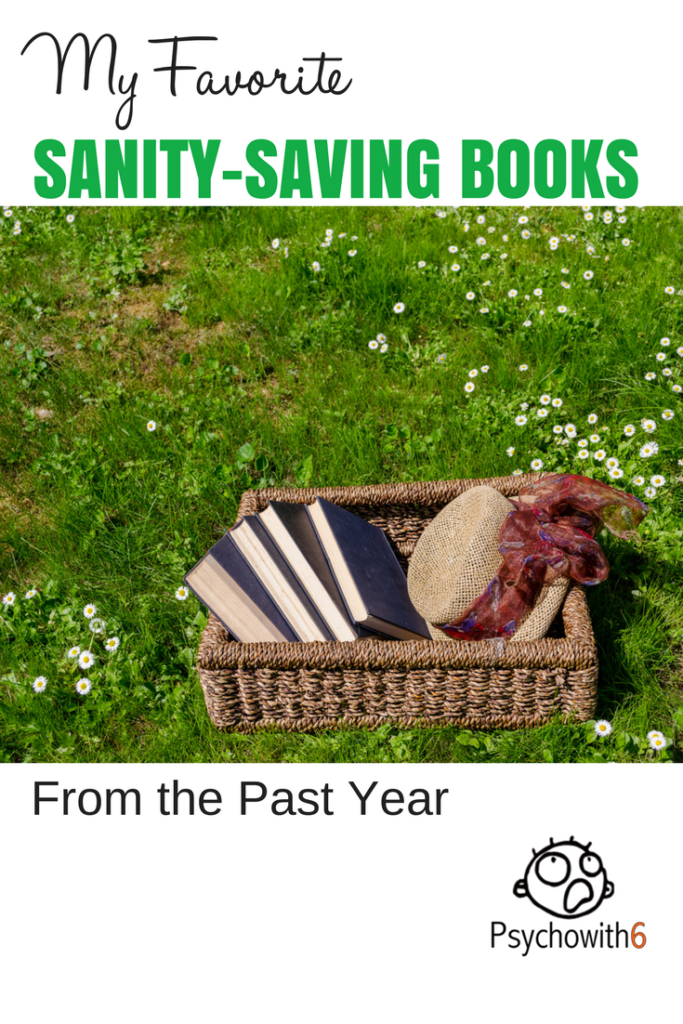 My Favorite Sanity Saving Books
