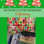 Great Christian Homeschooler Christmas Gift Ideas & Giveaway