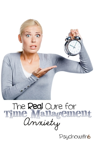 The real cure for time management anxiety -- something to pin and read any time I'm overwhelmed