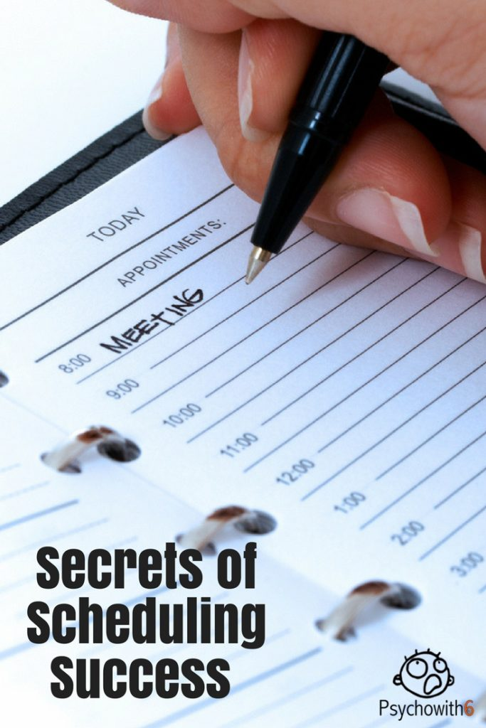 Secrets of Scheduling Success