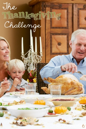 The Thanksgiving Challenge: Organize your Thanksgiving meal, decorations, and gratitude activities so you can enjoy a peaceful holiday.