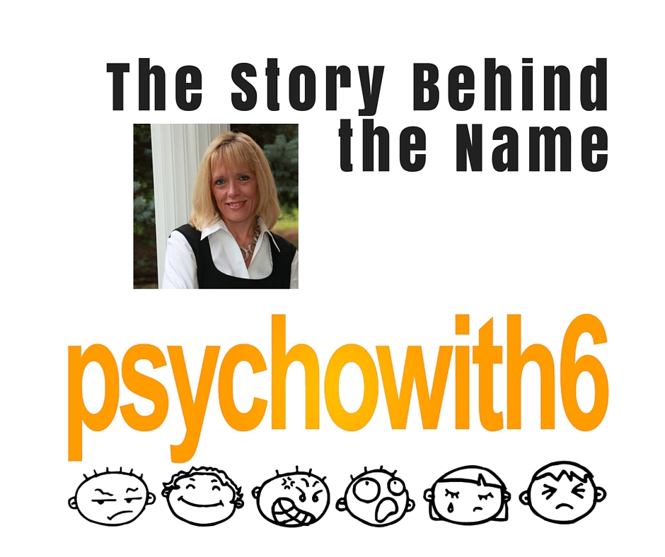 The Story Behind the Name Psychowith6