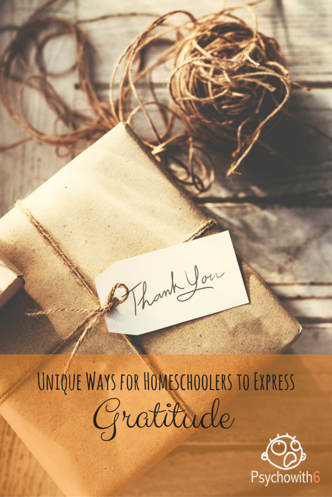 Unique Ways for Homeschoolers to Express Gratitude