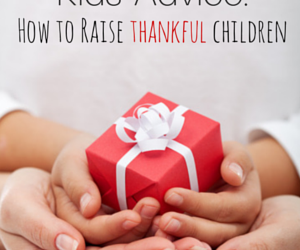 Kids' Advice for How to Raise Thankful Children