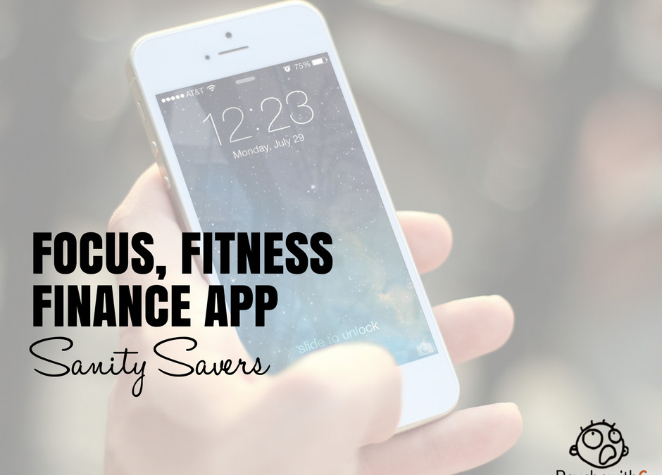 Six Apps for Focus, Fitness, and Finance