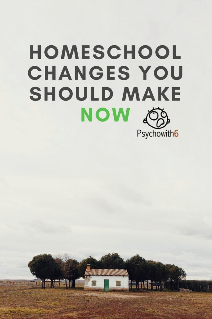 Homeschool Changes You Should Make Now