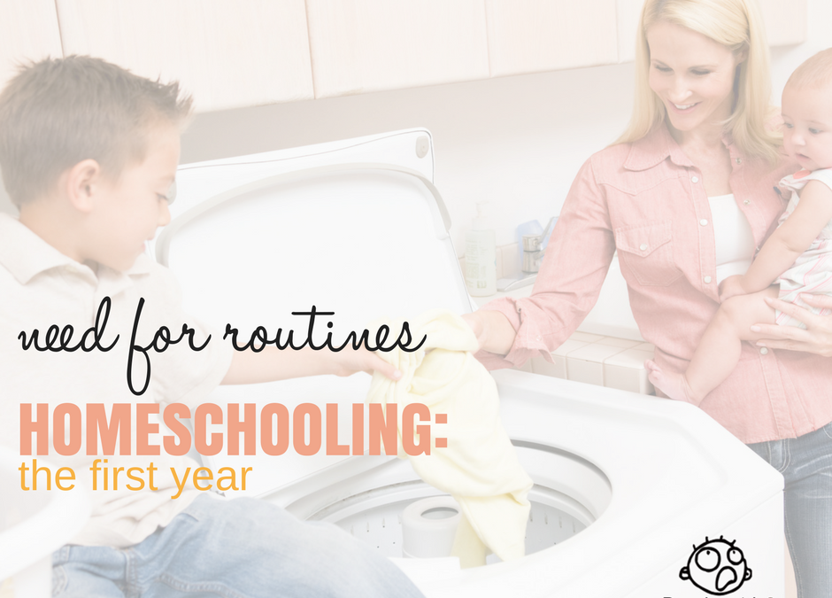 Routines: Homeschooling, The First Year
